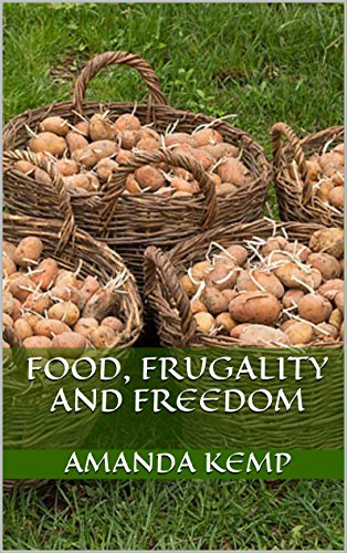 Food, Frugality and Freedom (Kemp Freehold Frugal Living Series Book 2) by [Kemp, Amanda]