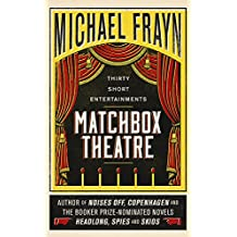 Matchbox Theatre: Thirty Short Entertainments