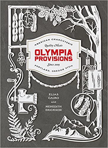 Image result for Olympia Provisions by Elias Cairo and Meredith Erickson book