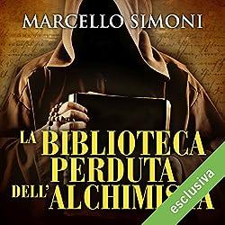 La biblioteca perduta dell'alchimista (Il mercante di libri maledetti 2)