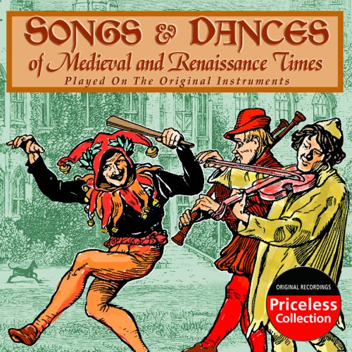 Songs and Dances of Medieval and Renaissance (Early Dance Music)