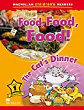 Macmillan Children's Readers - Food, Food, Food ! The Cats Dinner - Level 1