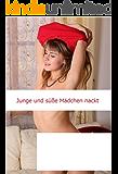 Junge und süße Mädchen nackt (German Edition)