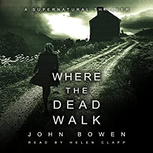 Where the Dead Walk Audiobook
