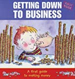img - for Getting Down to Business by Lorraine Horsley (2003-08-06) book / textbook / text book