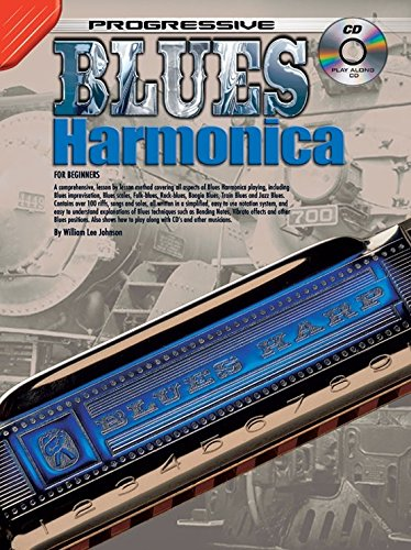Harmonica Progressive (William Lee Johnson: Progressive Blues Harmonica For Beginners (Book/CD) - Partitions, Livre, CD)