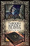 The Book of Kindly Deaths, Eldritch Black, 1939392950