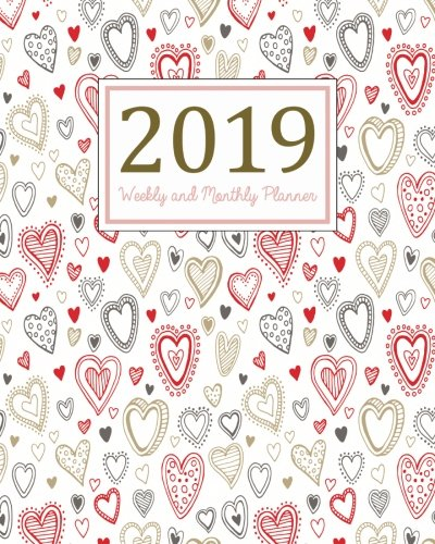 2019 Weekly and Monthly Planner: Daily Weekly Monthly Planner Calendar, Journal Planner and Notebook, Agenda Schedule Organizer, Appointment Notebook. background (January 2019 to December 2019)