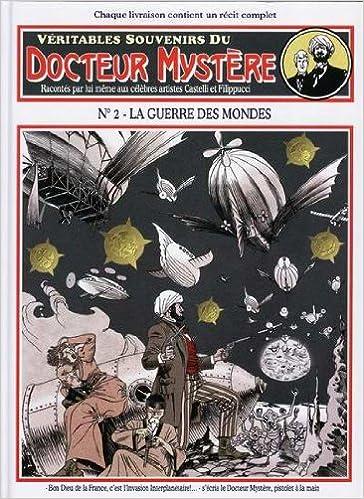 Docteur Mystère (veritable souvenirs) tome 2 : la guerre des mondes epub, pdf