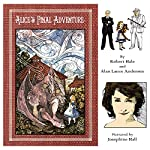 Alice's Final Adventure | Alan Lance Andersen,Robert Hale
