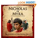 The Adventures of Young Nicholas, Part 1 (Nicholas of Myra: The Story of Saint Nicholas) (Volume 1)