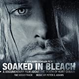 Soaked In Bleach: The Soundtrack by Peter G. Adams