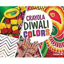 Crayola ® Diwali Colors (Crayola ® Holiday Colors)