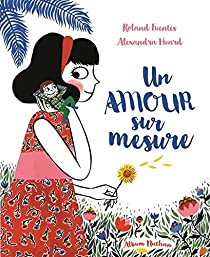 Un amour sur mesure par Fuentès
