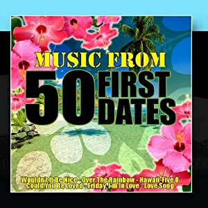 Fifty first dates song