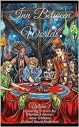 Inn Between Worlds: Volume 1