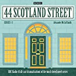 44 Scotland Street: Series 1-3: Full-cast radio adaptations of the much-loved novels | Alexander McCall-Smith
