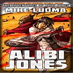 Alibi Jones | Mike Luoma