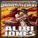 Alibi Jones | Mike Luoma