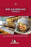 Michelin Bib Gourmand France  2019: Bonnes petites tables du guide Michelin