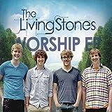 Worship Ep by Livingstones