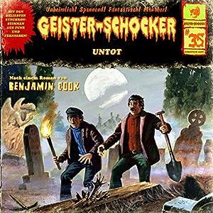 Untot (Geister-Schocker 35) Hörspiel