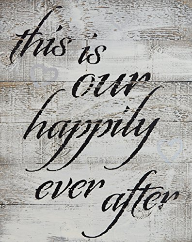 RUSTIC BARN WOOD PALLET SIGN - This is our happily ever after - size 14 x 18