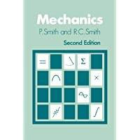 Mechanics (Wiley Series in Introductory Mathematics for Scientists & En)