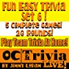 Fun Easy Trivia Set 6: An OC Trivia LIVE! Game Book