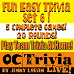 Fun Easy Trivia Set 6: An OC Trivia LIVE! Game Book | Jimmy Loram
