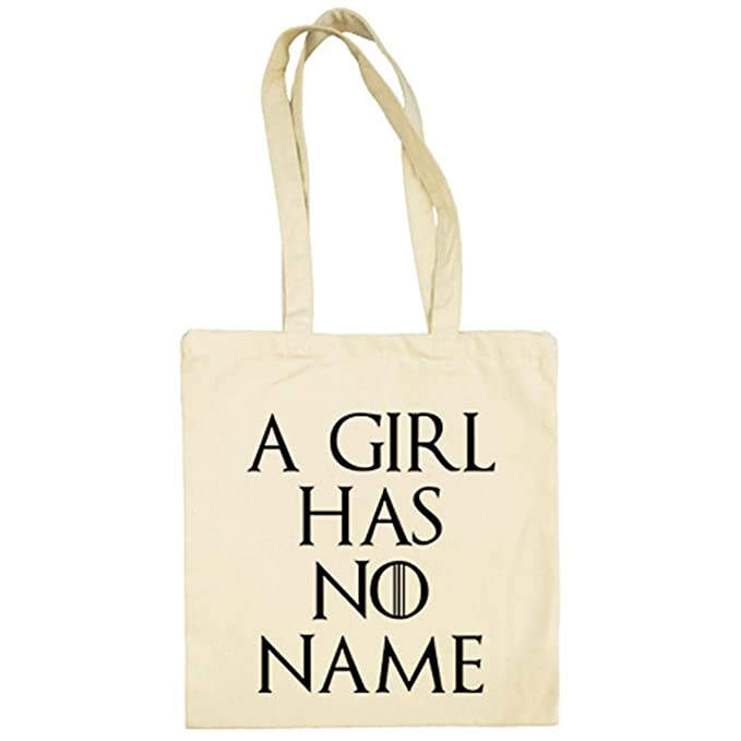 Bolsa de tela frase A Girl Has No Name frase Arya Stark No One