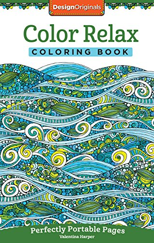 Color Relax Coloring Book: Perfectly Portable Pages (On-the-Go Coloring Book) (Design Originals) Extra-Thick High-Quality Perforated Pages; Convenient 5x8 Size is Perfect to Take Along Wherever You Go