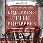 Equipping the Equippers | Dr. Jonathan Welton