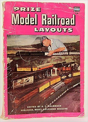 Prize Model Railroad Layouts - Fawcett Book 169: A  C  Kalmbach