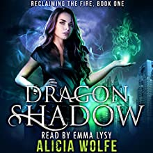 Dragon Shadow Audiobook by Alicia Wolfe Narrated by Emma Lysy