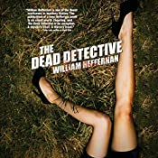 The Dead Detective | William Heffernan