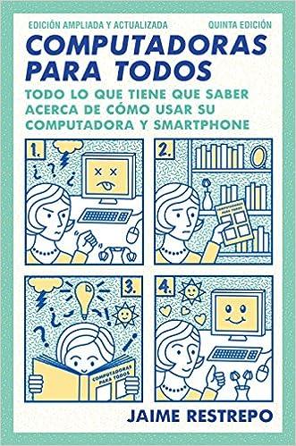 Computadoras para todos de Jaime Restrepo