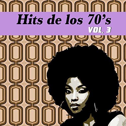 Hits de los 70's, Vol. III