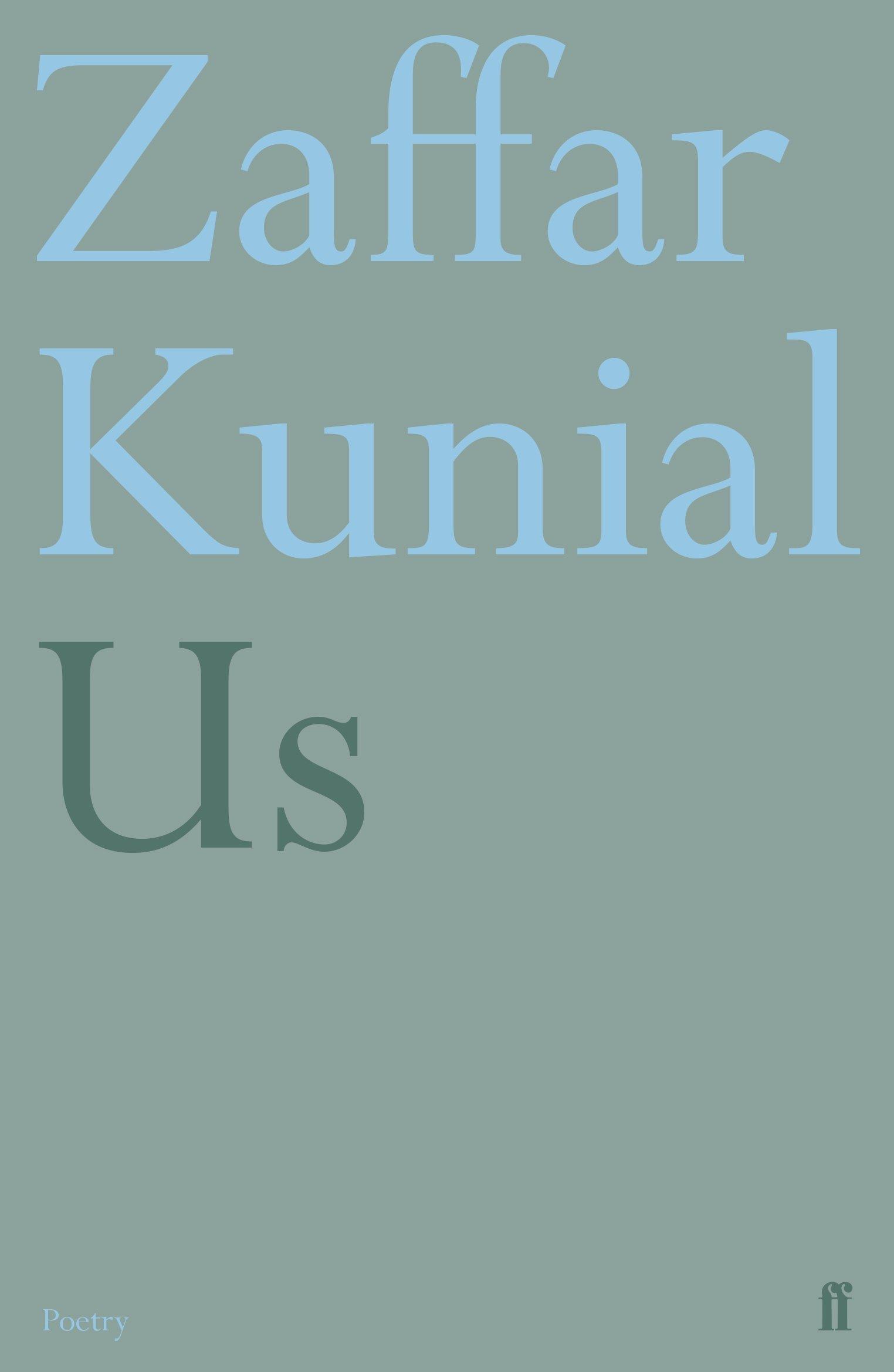 Us (Faber Poetry): Amazon.co.uk: Kunial, Zaffar: 9780571337651: Books