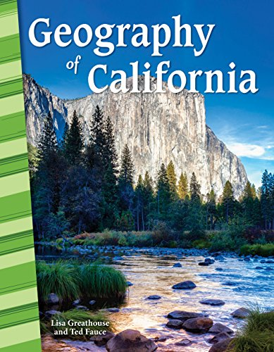 Geography of California - Social Studies Book for Kids - Great for School Projects and Book Reports (Social Studies: Informational Text)
