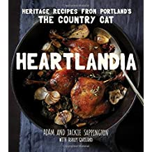 Heartlandia: Heritage Recipes from Portland's The Country Cat
