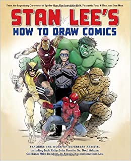Book Stan Lee's How to Draw Comics: From the Legendary Creator of Spider-Man, The Incredible Hulk, Fantastic Four, X-Men, and Iron Man by Stan Lee (2010-11-16)