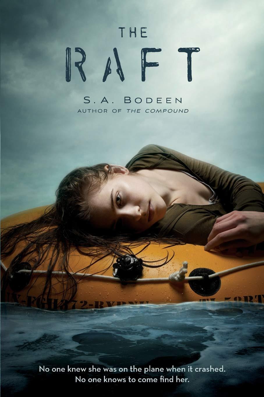 Amazon.com: The Raft (8601420087729): S.A. Bodeen: Books