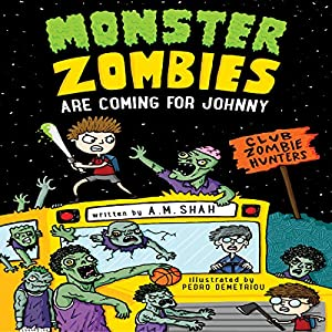 Monster Zombies Are Coming for Johnny Audiobook