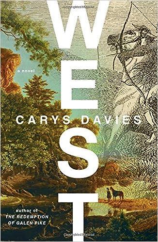 West A Novel Carys Davies 9781501179341 Amazon Books