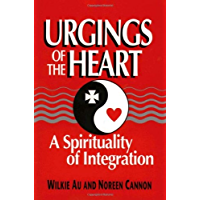 Urgings of the Heart: A Spirituality of Integration