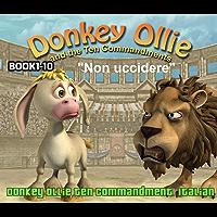 Donkey Ollie  Ten Commandments Italian: Sunday School Italian (English Edition)