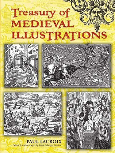 Treasury of Medieval Illustrations (Dover Pictorial Archive) por Paul Lacroix