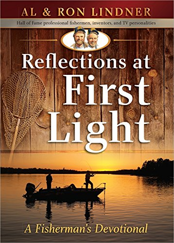 Reflections at First Light: A Fisherman's Devotional (Fishermans Light Outdoor)
