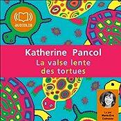 La valse lente des tortues (Trilogie Joséphine 2) | Katherine Pancol
